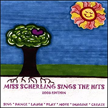 Miss Scherling Sings the Hits - 2008 Edition