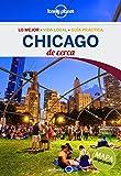 Chicago De cerca 2: 1 (Guas De cerca Lonely Planet) [Idioma Ingls]