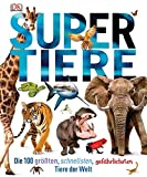 Supertiere: Die 100 größten