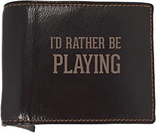 I'd Rather Be PLAYING - Soft Cowhide Genuine Engraved Bifold Leather Wallet