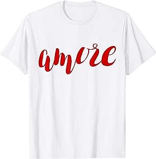 Amore I Love You Tshirt