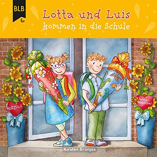 Lotta und Luis kommen in die Schule cover art