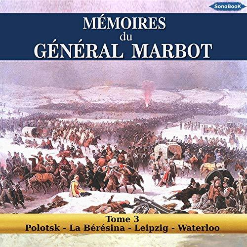 Couverture de Mémoires du Général Marbot 3