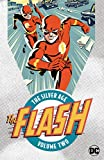 The Flash: The Silver Age Vol. 2 (The Flash...