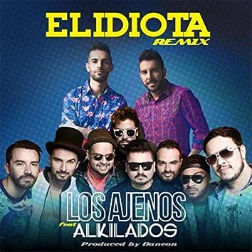 El Idiota (Remix) [feat. Alkilados]