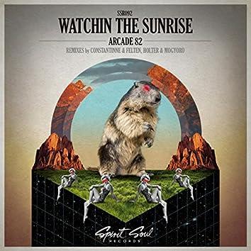 Watchin The Sunrise