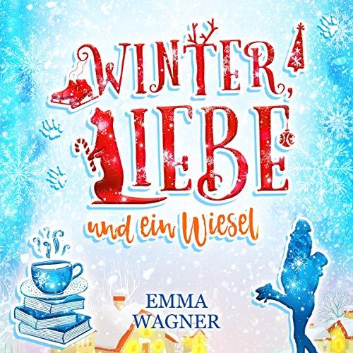Winter, Liebe und ein Wiesel                   De :                                                                                                                                 Emma Wagner                               Lu par :                                                                                                                                 Dagmar Bittner                      Durée : 14 h et 6 min     Pas de notations     Global 0,0