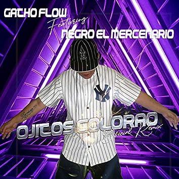 Ojitos Colorao (feat. Negro El Mercenario) [Oficial Remix]
