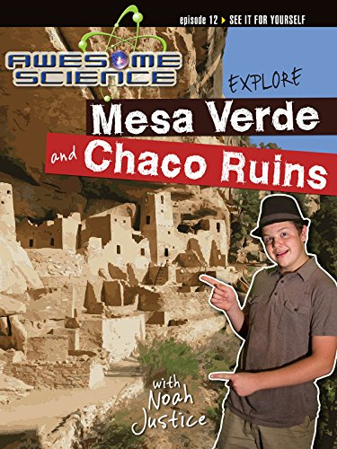 Awesome Science: Explore Mesa Verde/Chaco Ruins