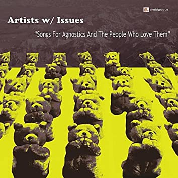 Songs For Agnostics and the People Who Love Them