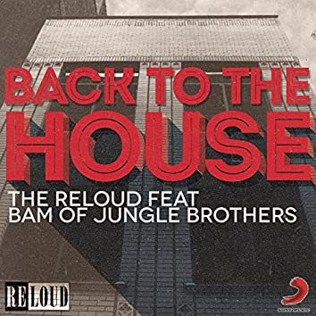 Back to the house (Remixes)