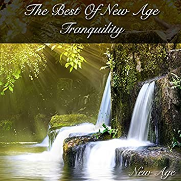 The Best of New Age Tranquility