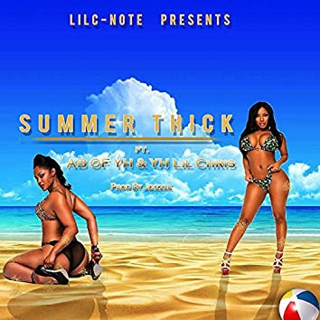 Summer Thick (feat. AB & Lil Chris)