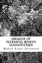 Memoir of Fleeming Jenkin (Annotated)