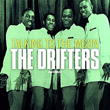 Talking to the Moon (feat. Clyde McPhatter, Ben E. King)