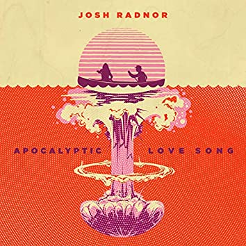 Apocalyptic Love Song