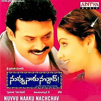 Nuvvu Naaku Nachchav (Original Motion Picture Soundtrack)