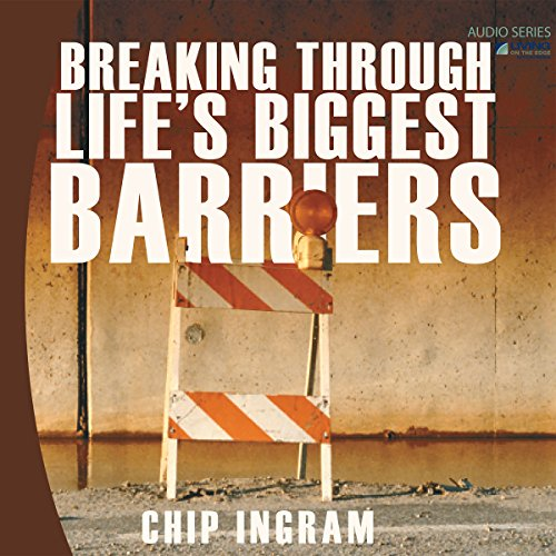 Breaking Through Life's Biggest Barriers audiobook cover art