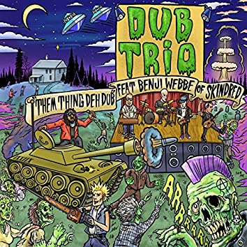 Them Thing Deh Dub (feat. Skindred)