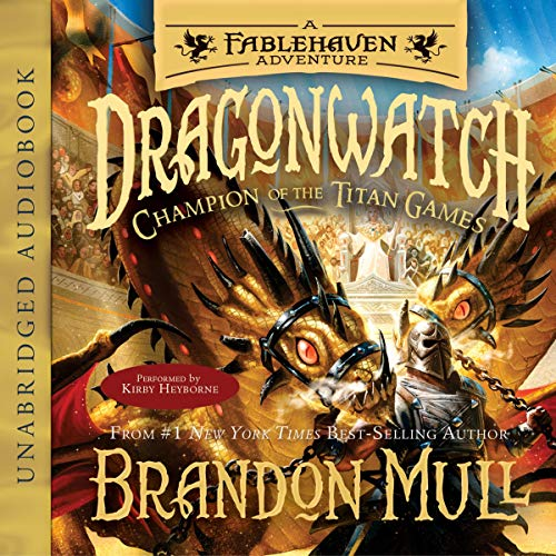 Champion of the Titan Games: Dragonwatch, Book 4