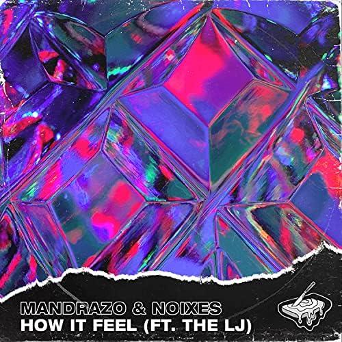 Mandrazo & NOIXES feat. The LJ