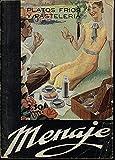 MENAJE. REVISTA MENSUAL PARA LA MUJER Y EL HOGAR. N. 162. JUNIO 1944. AÑO XIV. PLATOS FRIOS Y PASTELERIA.