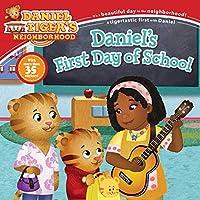 Daniel's First Day of School (Daniel Tiger's Neighborhood)