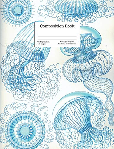 Composition Book College-Ruled Vintage Jellyfish Nautical Illustrations: Floating Blue Line Art Jellyfish Drawings Cover: 28 (Back to School Series)
