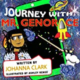 Journey With Mr. Genorace