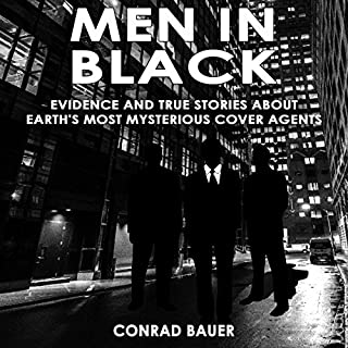 Men in Black - Evidence and True Stories About Earth's Most Mysterious Cover Agents cover art
