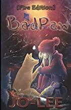 Sponsored Ad - BadPaw [Fire Edition]: The heartwarming tale of a secret friendship.