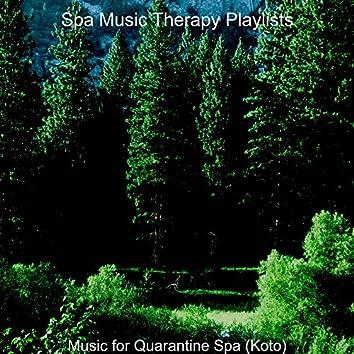 Music for Quarantine Spa (Koto)