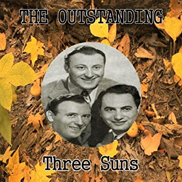 The Outstanding Three Suns