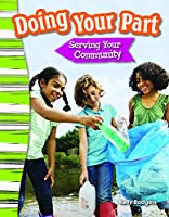 Doing Your Part: Serving Your Community (Grade 3) 143337367X Book Cover