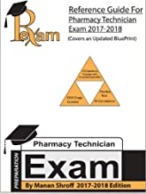 2017-2018 Edition Reference Study Guide for for the Pharmacy Technician Certification Board (PTCB) for PTCE Exam includes more than 500 questions with detailed answers