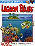 La brousse en folie, Tome 7 - Lagoon Blues