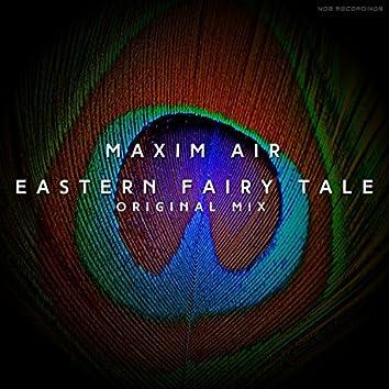 Eastern Fairy Tale