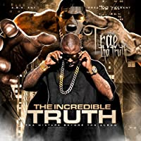 Incredible Truth-Mixtape Before the Album
