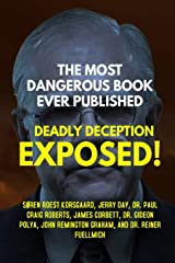 The Most Dangerous Book Ever Published: Deadly Deception Exposed! Paperback