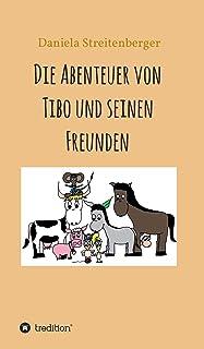 Die Abenteuer von Tibo und seinen Freunden