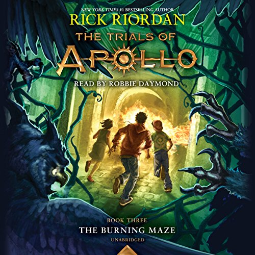The Burning Maze     The Trials of Apollo, Book 3              Written by:                                                                                                                                 Rick Riordan                               Narrated by:                                                                                                                                 Robbie Daymond                      Length: 13 hrs and 8 mins     33 ratings     Overall 4.7