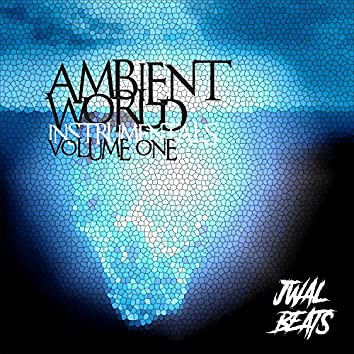 Ambient World Instrumentals Volume One