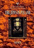 The Jews in Poland, Vol. 2