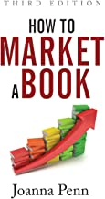 How to Market a Book Third Edition (Books for Writers)