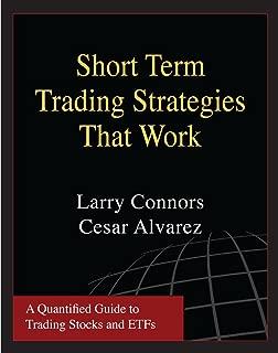 Short Term Trading Strategies That Work