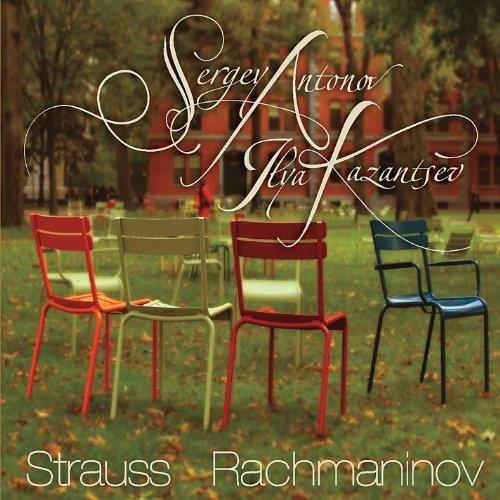 Strauss & Rachmaninov by Antonov, Sergey (2012-08-01)