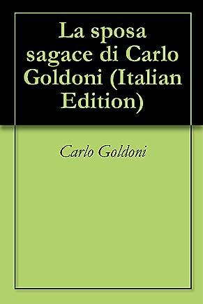 La sposa sagace di Carlo Goldoni