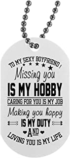 Meaningful Quote ILoveYouDogTagForBoyfriend Necklace Military Men's Jewelry - Missing You Is My Hobby - Best Birthday Gifts For Boyfriends On Xmas, Birthday White/On The Back Side