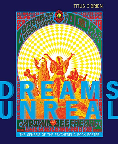 Dreams Unreal: The Genesis of the Psychedelic Rock Poster