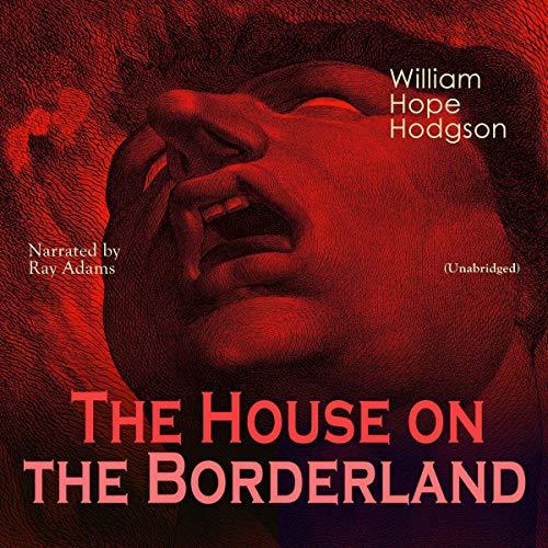 The House on the Borderland Titelbild